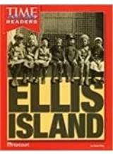 Harcourt School Publishers Horizons: Time For Kids Reader Grade 2 Ellis Island