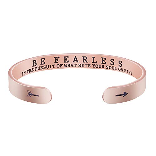 Rose Gold Be Fearless in the Pursuit of What Sets Your Soul on Fire Cuff Bracelet Inspirational Jewelry Motivational Gift for Her