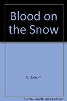 Blood on the snow - Book #2 of the Faces of Terror Trilogy