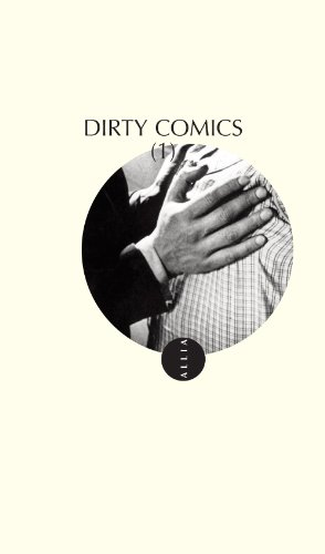 Dirty Comics, Tome 1