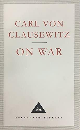 On War: Carl Von Clausewitz