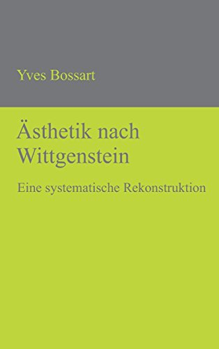 Asthetik Nach Wittgenstein (German Edition)