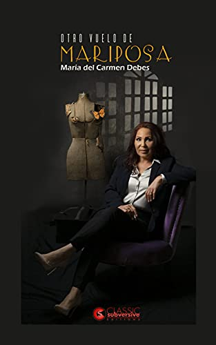 Otro vuelo de mariposa (Spanish Edition)