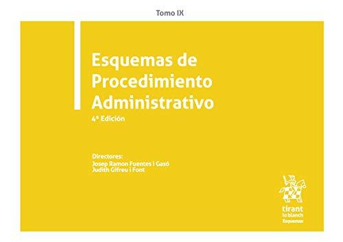 Tomo IX Esquemas De Procedimiento Administrativo 4ª Edición 2020