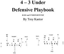 4 - 3 Under Defensive Playbook: Base and Over/Split Defense (Volume 2)