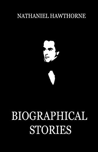 Biographical Stories Illustrated