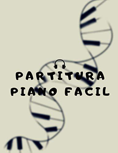 Partitura Piano Facil: La partitura de 8.5