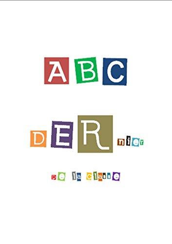 ABC DERnier de la classe: Edition 2016