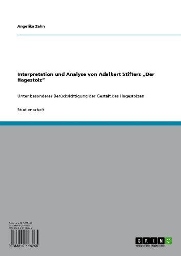 """Interpretation und Analyse von Adalbert Stifters """"Der Hagestolz"""""""