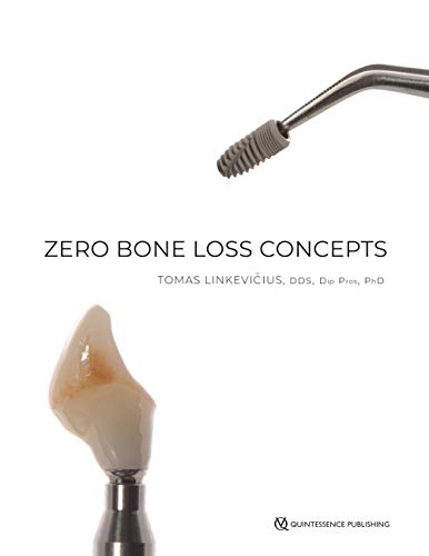 Compare Textbook Prices for Zero Bone Loss Concepts 1 Edition ISBN 9780867157994 by Tomas Linkevicius