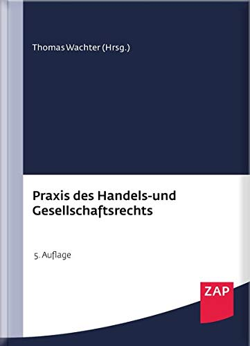 Praxis des Handels- und Gesellschaftsrechts: Buch mit Musterdownload
