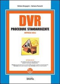 DVR procedure standardizzate imprese edili. Con Contenuto digitale per download e accesso on line