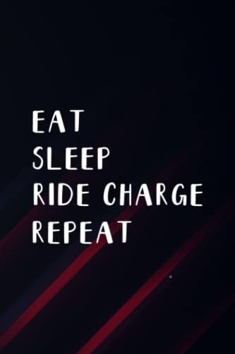 Meditation Diary - Eat Sleep Ride Charge Repeat Funny E-Bike Pretty: Ride Charge, Meditation Notebook   A Simple 6 x 9, 110 Pages Meditation Journal ... ... Progress (Gifts for Meditation Lovers),M