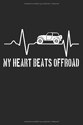 My Heart beats Offroad: Mein Herz schlägt Offroad Geländewagen Geschenke Notizbuch liniert (A5 Format, 15,24 x 22,86 cm, 120 Seiten)