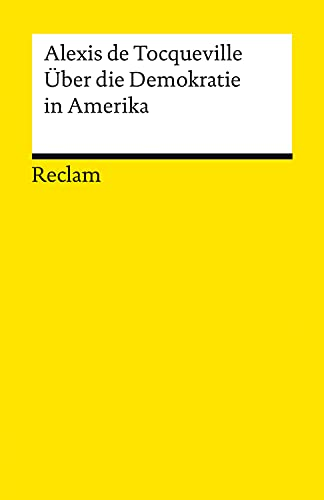 Über die Demokratie in Amerika: Reclams Universal-Bibliothek (German Edition)