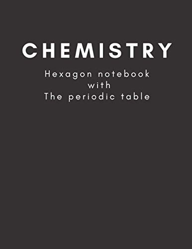 Chemistry. Hexagon notebook with The periodic table: Organic Chemistry & Biochemistry Note Book, Mendeleev's table. BENZNOTE. Notebook for students. The periodic table