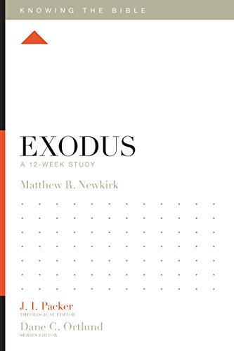 Exodus: A 12-Week Study (Knowing the Bible)