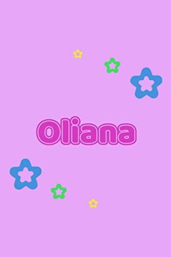 Oliana: Personalisiertes Vornamen Tagebuch für Frauen und Mädchen - Notizbuch, Notizheft oder Schreibheft für Schule, Uni, Beruf, Job oder Einschulung ... Seiten - Punkteraster - Format 6x9 ca. DIN A5