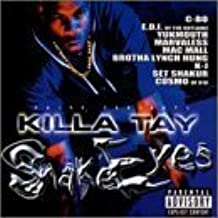 Snake Eyes by Killa Tay (2001-06-29)