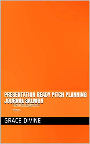 PRESENTATION READY Pitch Planning Journal salmon (PRESENTATION READY PITCH PLANNING JOURNALS WITH...