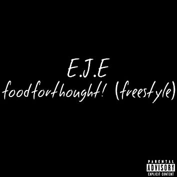 Foodforthought! (Freestyle)