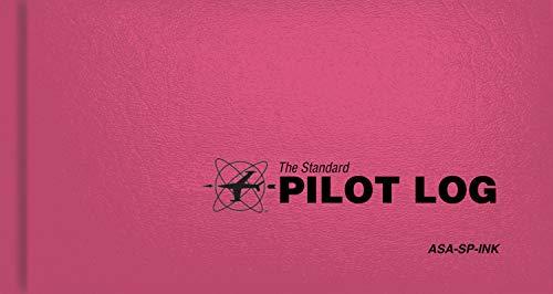 The Standard Pilot Logbook (Pink): The Standard Pilot Logbooks Series (#ASA-SP-INK)