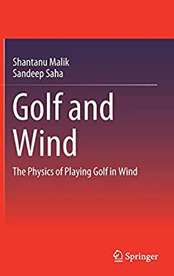 Golf and Wind: The Physics of Playing Golf in Wind