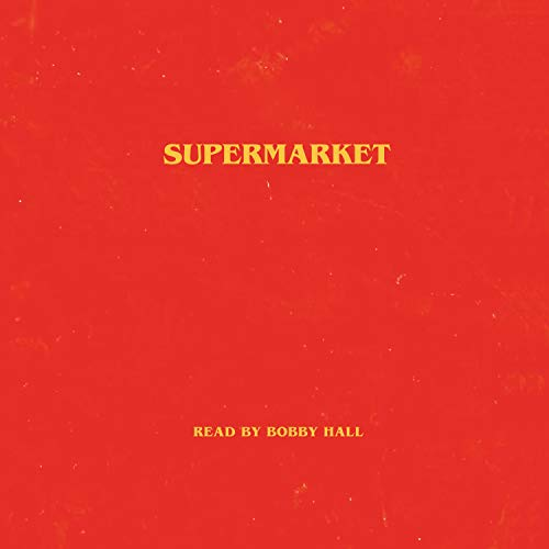 Supermarket Audiobook By Bobby Hall cover art