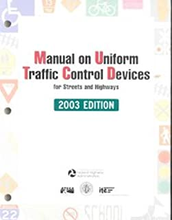 Manual on Uniform Traffic Control Devices, 2003