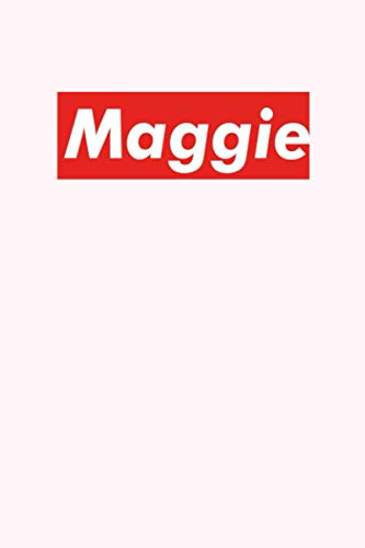 Maggie: Composition Notebook Gift, Maggie name gifts, Personalized Journal Gift for Maggie, Gift Idea for Maggie, 120 Pages