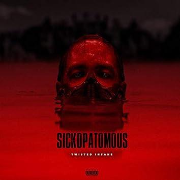 Sickopatomous