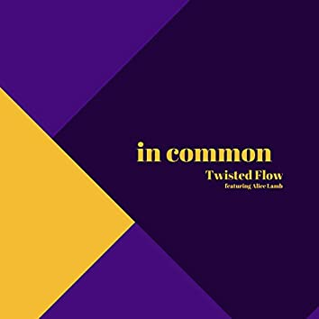 In Common (feat. Alice Lamb)