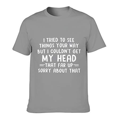 """Camiseta de algodón para hombre con texto en alemán """"Ich Habe versucht, Die Dinge auf Ihr wie sehen auf Ihr Weise Gris oscuro. L"""