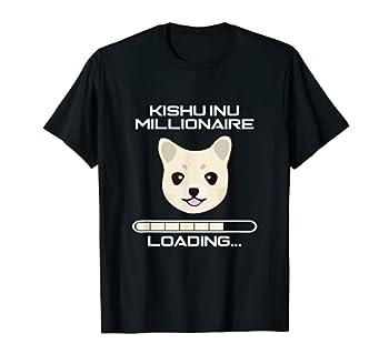Kishu Inu Millionaire Loading - Funny $KISHU Uniswap Token T-Shirt