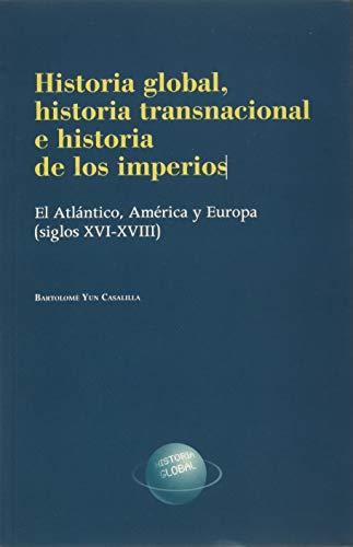 Historia Global, historia transnacional e historia de los