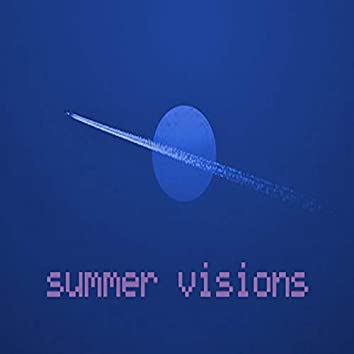 Summer Visions