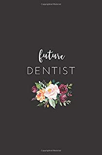 Future Dentist: Small Lined Notebook for Dental School Students