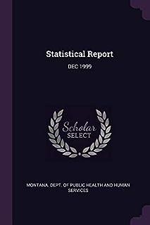 Statistical Report: Dec 1999