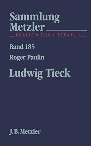 Ludwig Tieck (Sammlung Metzler)