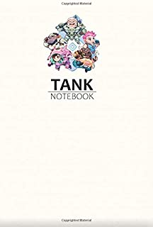 Tank Notebook: Game Edition Notebooks, Lined Notebook, 6 x 9, 120 pages, Games Lover Gift, Play For Fun, Friendship, Overwatch