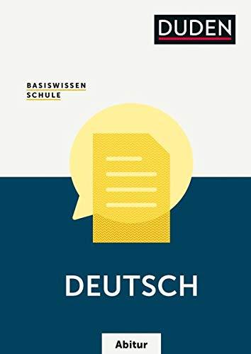 Basiswissen Schule – Deutsch Abitur: Das Standardwerk für die Oberstufe