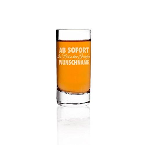 Privatglas Schnapsglas mit Gravur des Wunschnamens - AB SOFORT im Kreise der Genießer