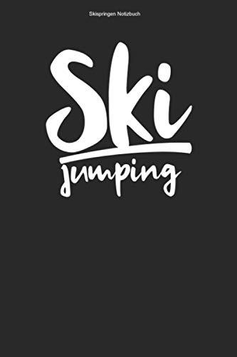 Skispringen Notizbuch: 100 Seiten | Kariert | Ski Sprung Springer Geschenk Skisprung Schanze Skispringen Skier Springen Skispringer Team Ski Skischanze Skisprungschanze