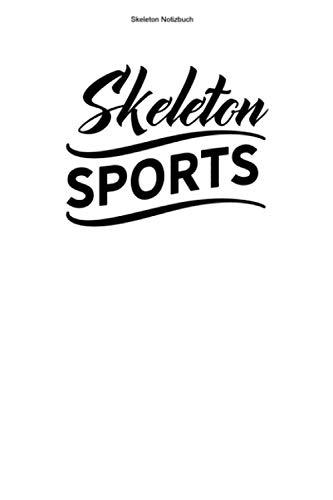Skeleton Notizbuch: 100 Seiten   Punkteraster   Rodeln Athlet Team Trainer Wintersport Rodel Gewinner Rennen Rodelschlitten Champion Rennfahrer Geschenk Schlitten Hobby