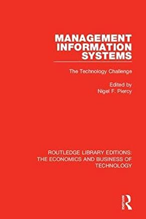 Routledge Library Editions: The Economics and Business of Technology (49 vols): Management Information Systems: The Technology Challenge: Volume 40