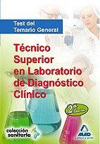 Técnico Superior En Laboratorio De Diagnóstico Clínico. Test Del Temario General. (Sanitaria (mad))