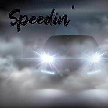 Speedin' (feat. K LARK a.k.a. KOTA)