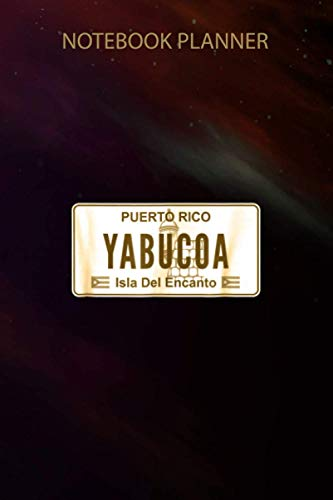 Notebook Planner YABUCOA PUERTO RICO LICENSE PLATE: Pocket, Small Business, Do It All, Small Business, To Do, 6x9 inch, Hour, Over 100 Pages