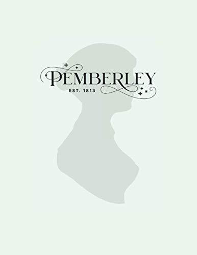 Pemberley Pride and Prejudice Notebook. Jane Austen Inspired Blank Lined Journal. Ideal Gift.