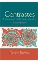 Contrastes: Grammaire du fran?ais courant